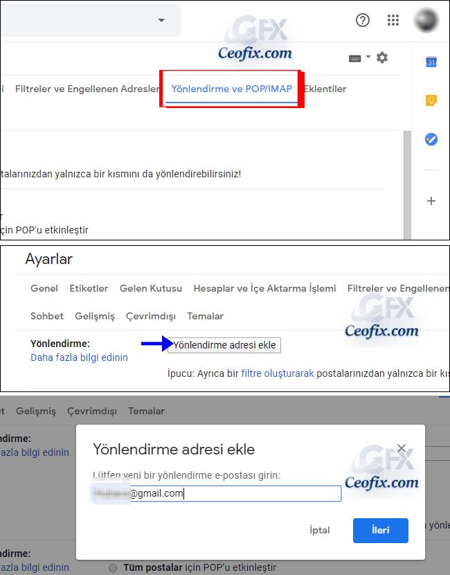 Adım Gmail'den gmail'e mail yönlendirme: