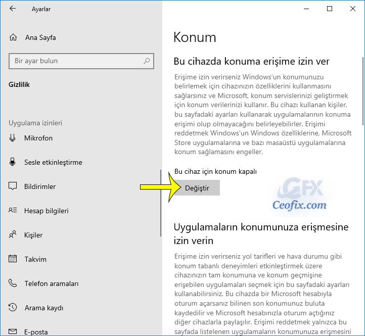 Windows 10 Da Konum Kapatma ve Konum Geçmişi Temizleme