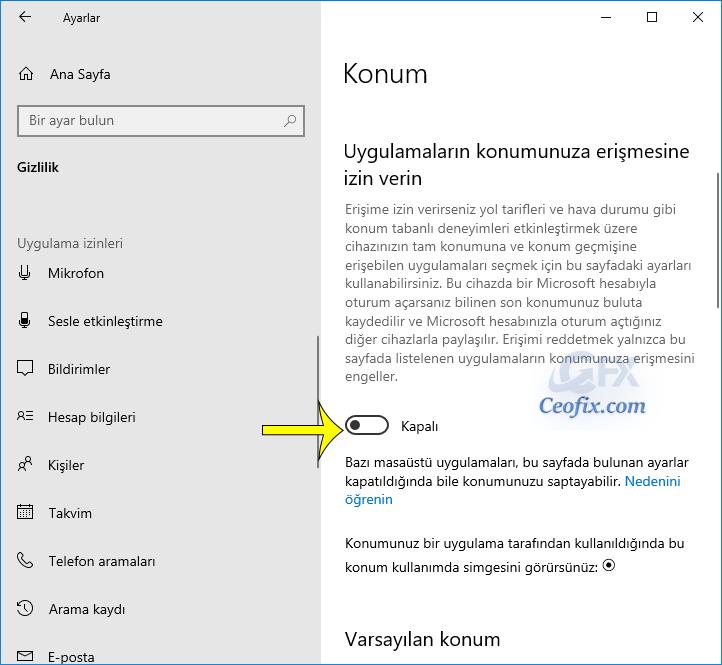 Windows 10 da Konum nasıl kapatılır?