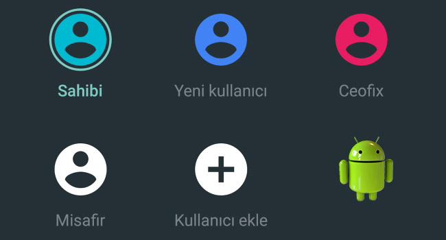 Androide Gmail Hesabı Eklemeden İkinci Kullanıcı Ekle