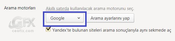 Yandex Browser Google Arama Motoru Nasıl Varsayılan Yapılır