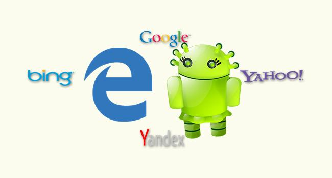 Android Edge'de Varsayılan Arama Motorunu Değiştir