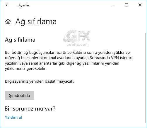 windows 10 ağ ayarı sıfırlama