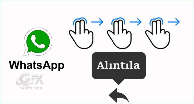 Whatsapp Hızlı Alıntı İçin Kaydır-Yanıtla Özelliğini Kullan