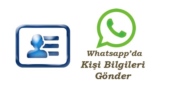 Whatsapp'de Kartvizit-telefon numarası-Nasıl Gönderilir