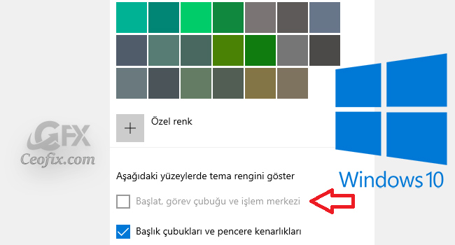 Windows 10 Görev Çubuğu Rengi Değişmiyor