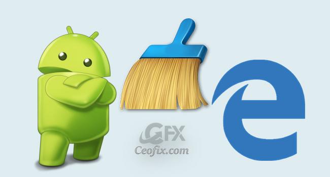 Android Edge Tarayıcısında Geçmiş Temizle