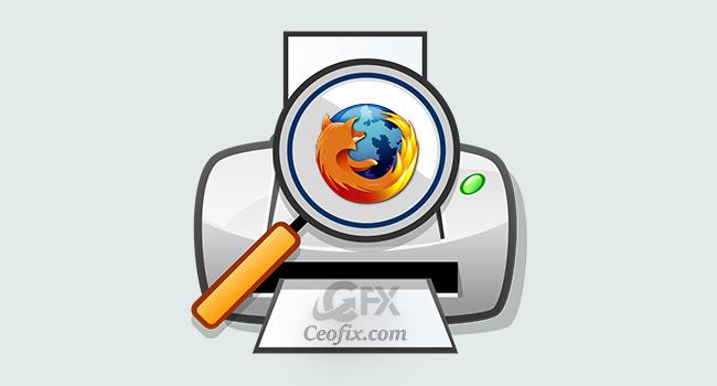 Firefox'ta Baskı Önizlemesi Yok Sorunun Çözümü