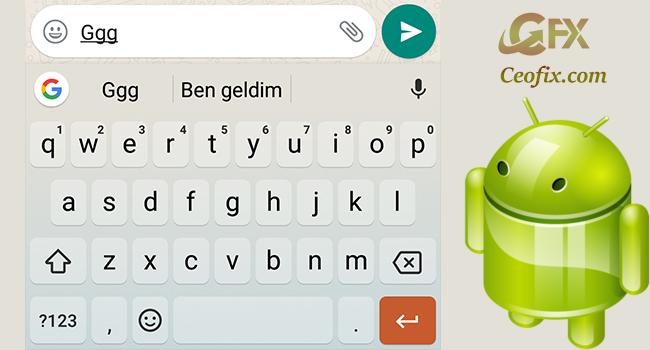 Android'de Mesaj Yazarken Metinlerin Kısa Yolunu Kullan