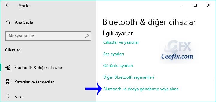 Windows 10'da Bluetooth İle Dosya Aktarımı