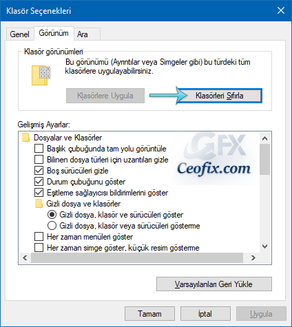 Windows 10'da Klasör Görünümleri Nasıl Sıfırlanır