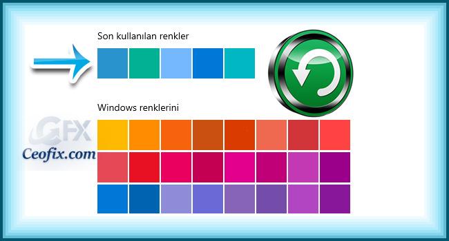 Windows 10'da Son Kullanılan Renkler Geçmişini Temizle