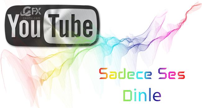 Youtube'da Müzik Dinlerken Kotayı Yada AKK Limitini Koruyun