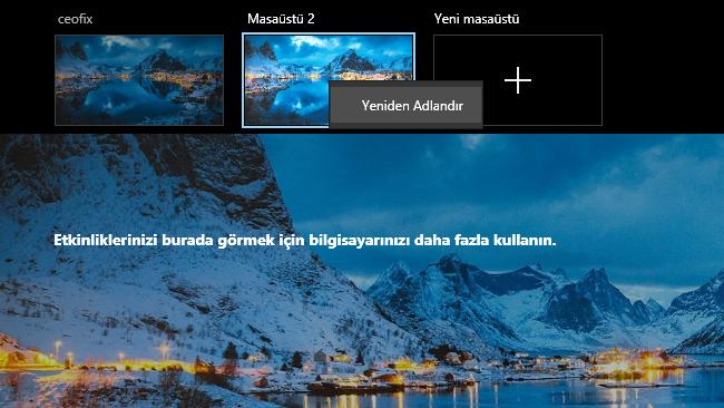 Windows 10'Da Sanal Masaüstünü Yeniden Adlandır