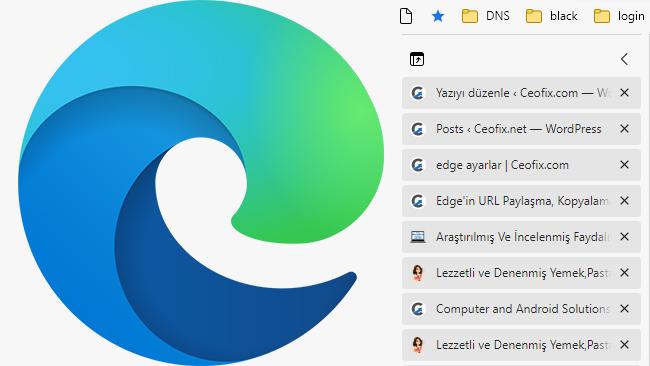Microsoft Edge'de Dikey Sekmeler Nasıl Açılır Kapatılır?